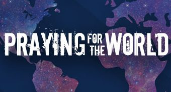Why Pray for Global Missions?